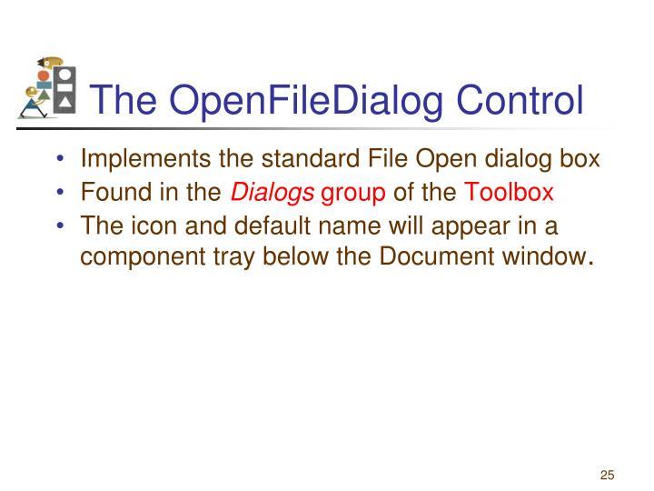 The OpenFileDialog Control