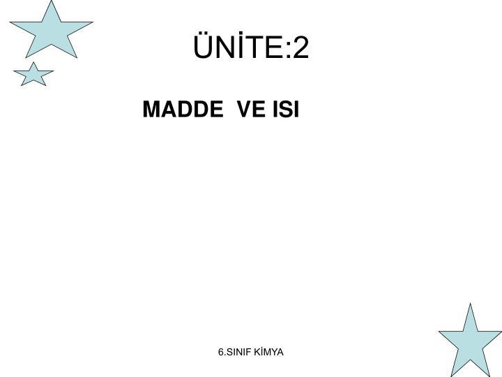 ÜNİTE:2