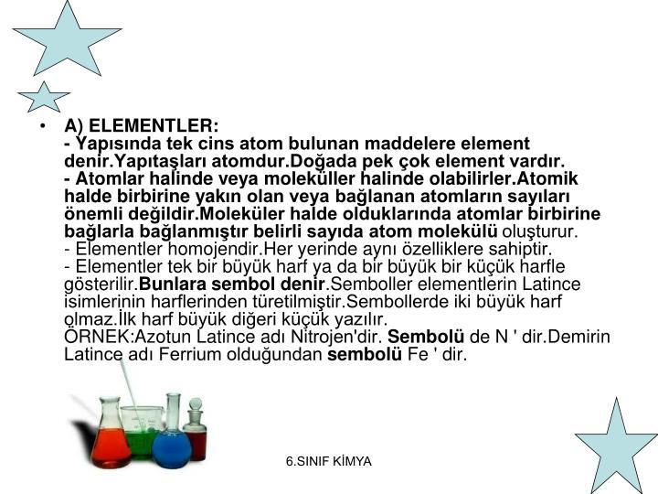 A) ELEMENTLER: