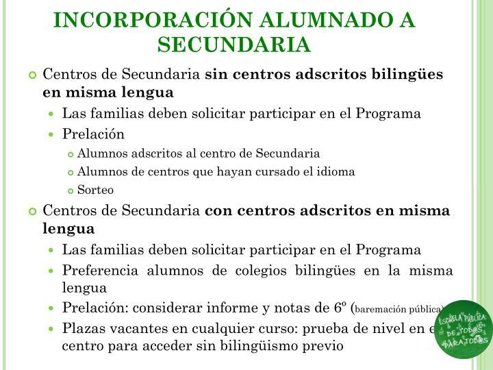 INCORPORACIÓN ALUMNADO A SECUNDARIA