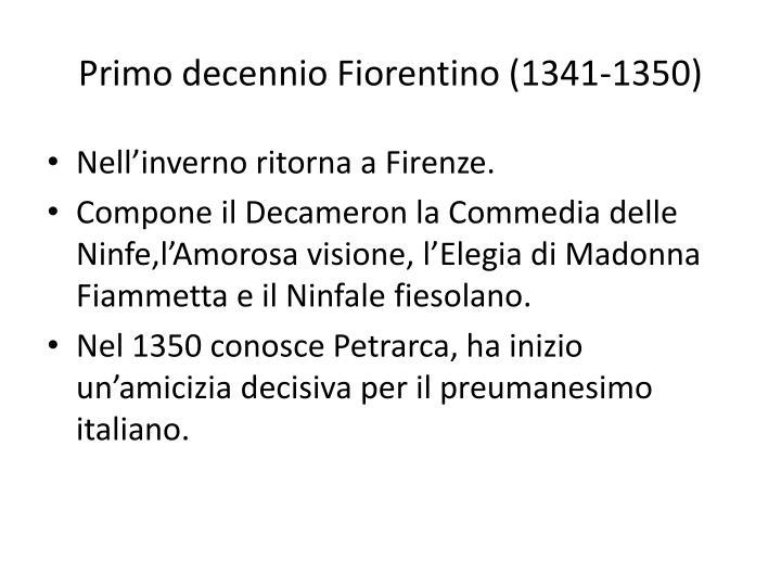 Primo decennio Fiorentino (1341-1350)