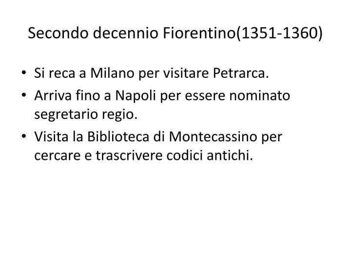 Secondo decennio Fiorentino(1351-1360)