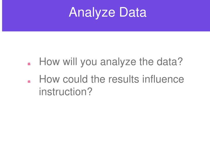 Analyze Data