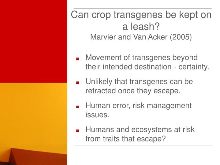 Can crop transgenes be kept on a leash?