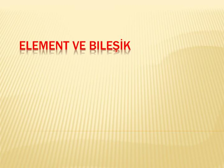 Element ve bile k