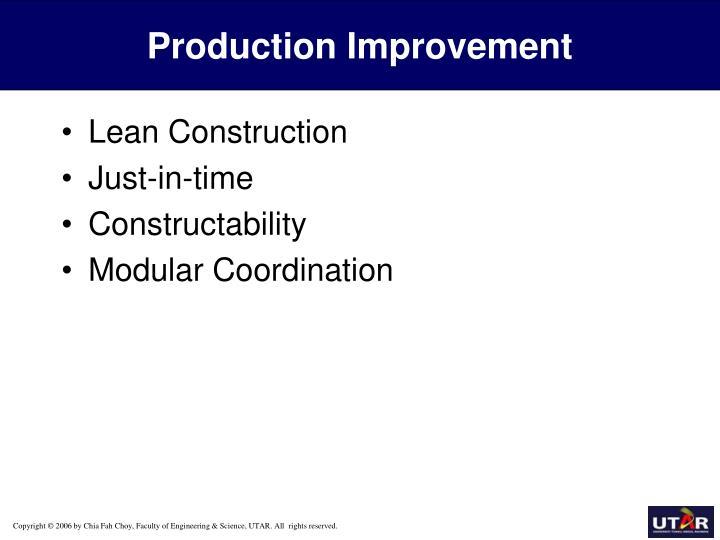 Production Improvement