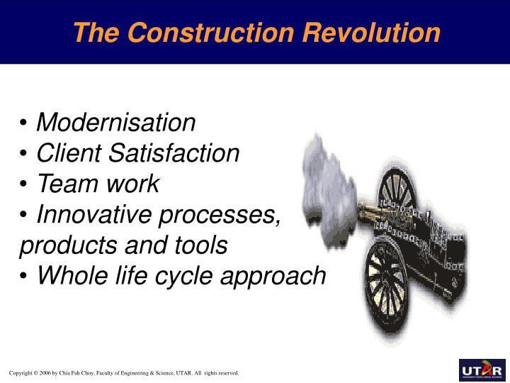 The Construction Revolution