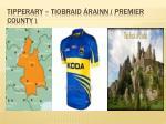 tipperary tiobraid rainn premier county