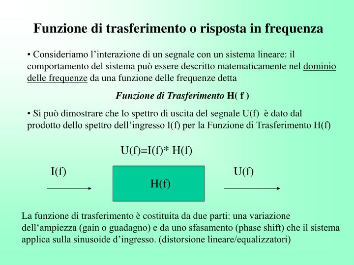 Funzione di trasferimento o risposta in frequenza