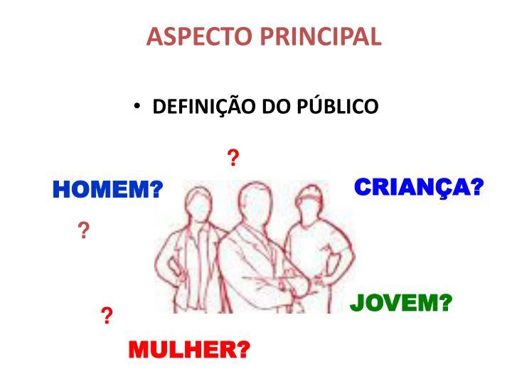 ASPECTO PRINCIPAL