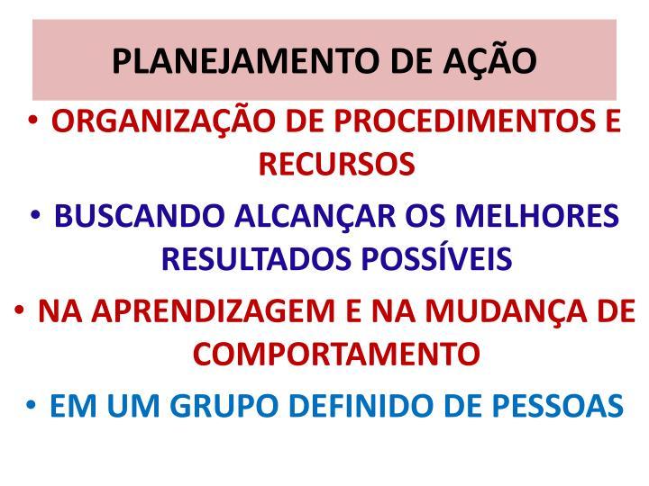 PLANEJAMENTO DE AÇÃO