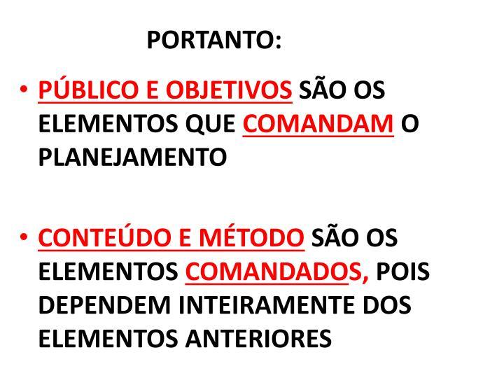 PORTANTO:
