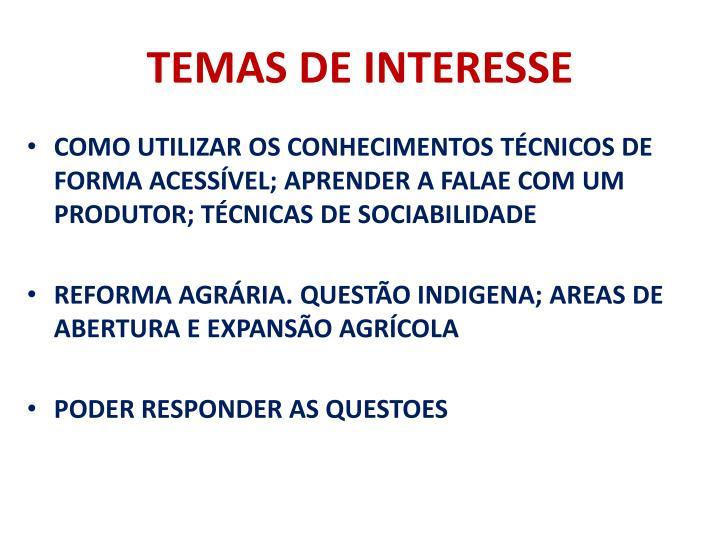 TEMAS DE INTERESSE