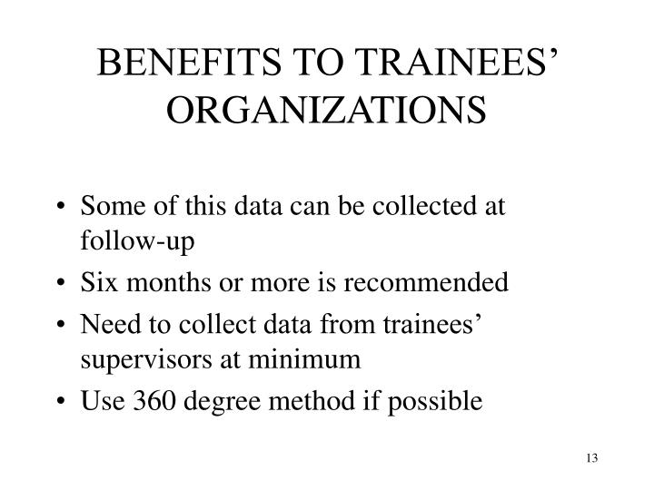 BENEFITS TO TRAINEES' ORGANIZATIONS