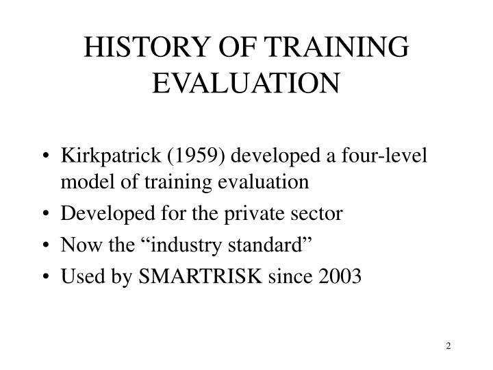 History of training evaluation