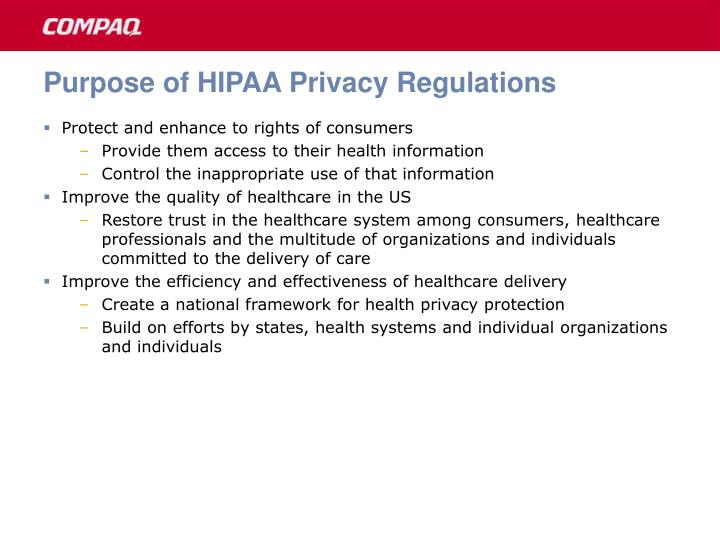 Purpose of HIPAA Privacy Regulations