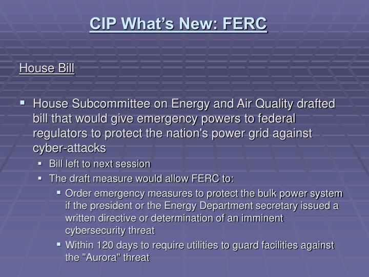 CIP What's New: FERC