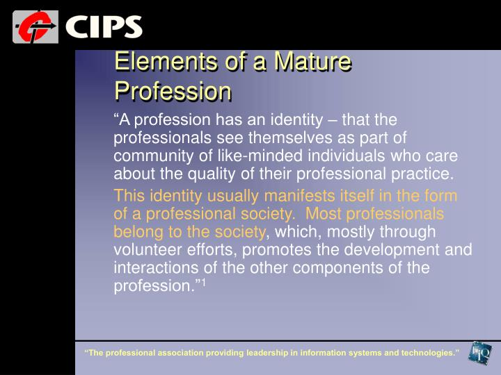 Elements of a Mature Profession