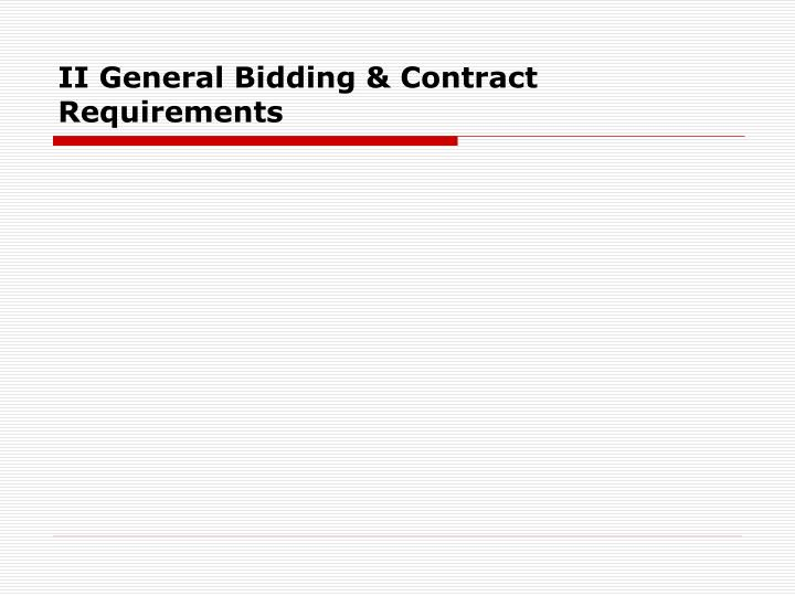 II General Bidding & Contract Requirements