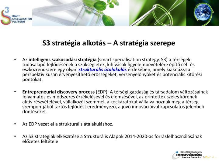 S3 stratégia alkotás – A stratégia szerepe
