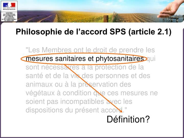 Philosophie de l'accord SPS (article 2.1)