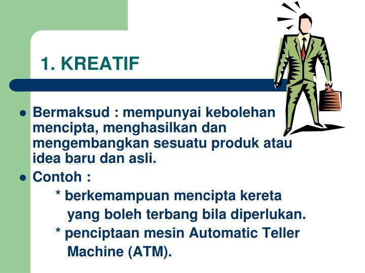1. KREATIF