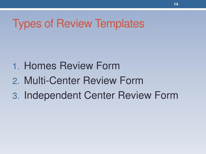 Types of Review Templates