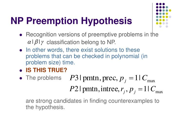 NP Preemption Hypothesis