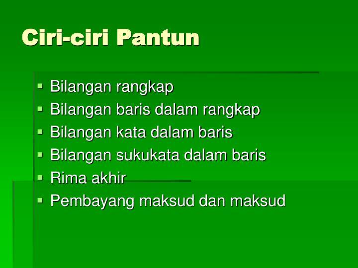 Ciri-ciri Pantun