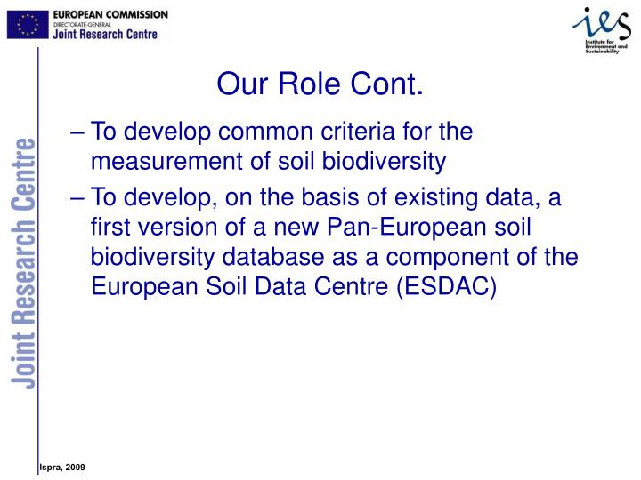 To develop common criteria for the measurement of soil biodiversity