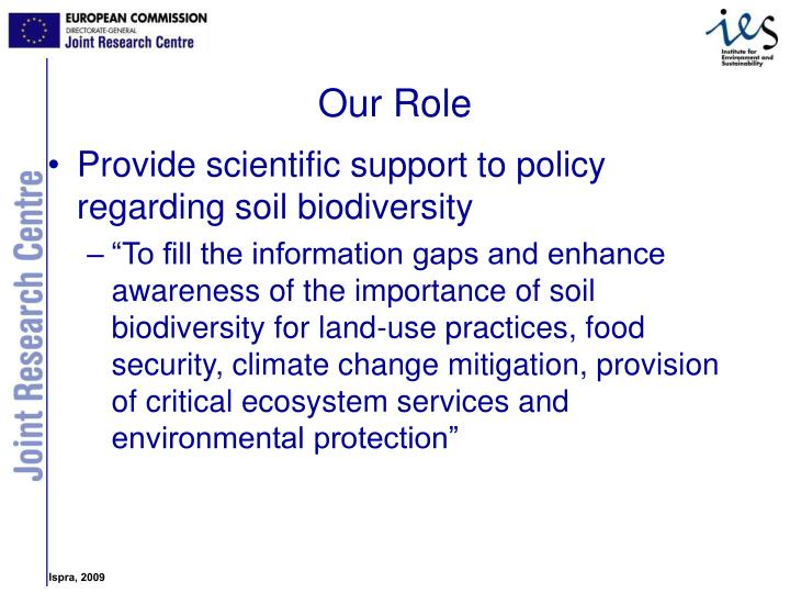 Provide scientific support to policy regarding soil biodiversity