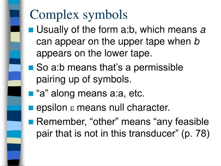Complex symbols