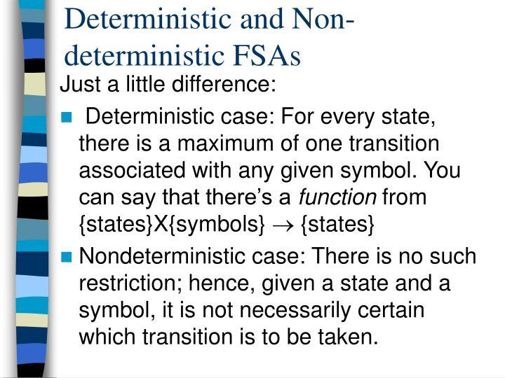 Deterministic and Non-deterministic FSAs