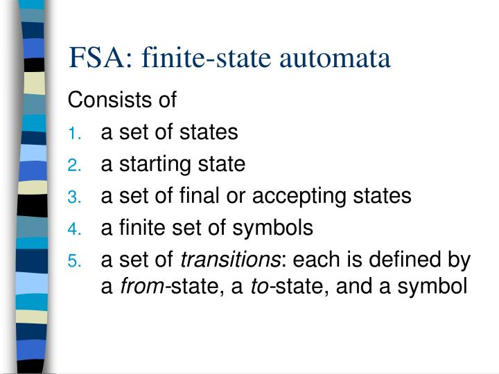 FSA: finite-state automata
