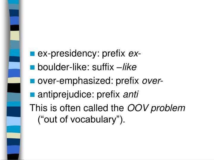 ex-presidency: prefix
