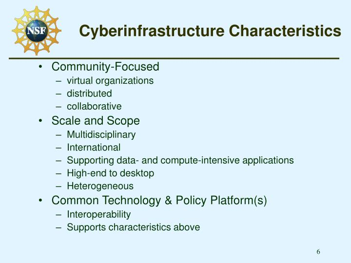 Cyberinfrastructure Characteristics