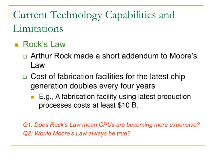 Current Technology Capabilities and Limitations