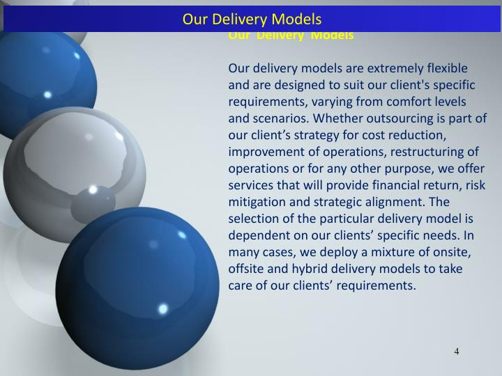 Our Delivery Models