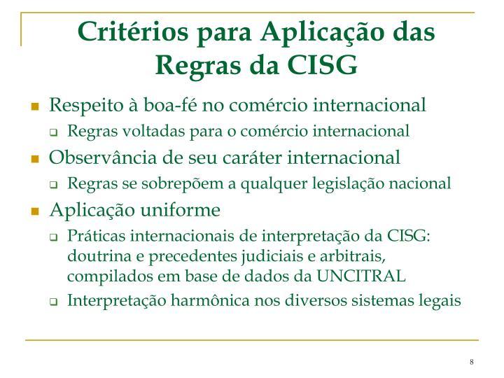 Critérios para Aplicação das Regras da CISG