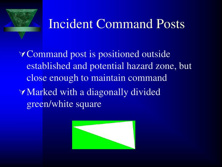 Incident Command Posts