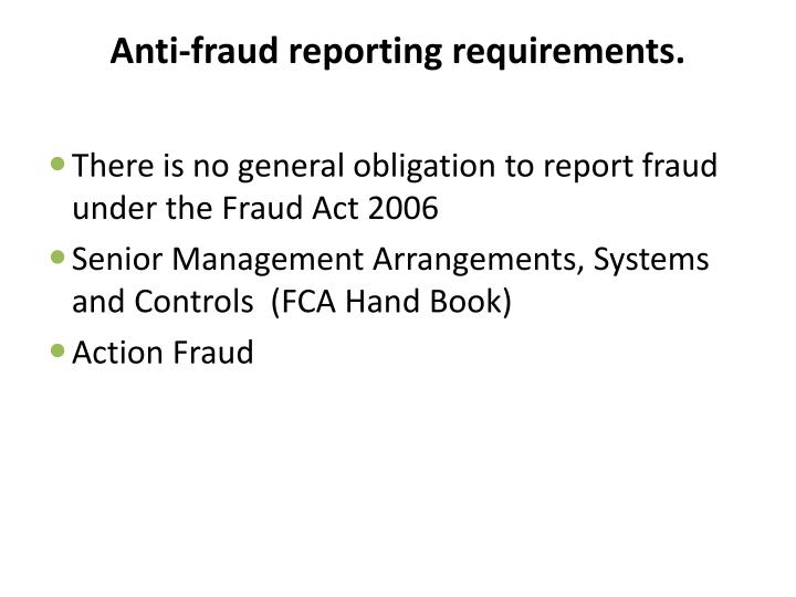 Anti-fraud reporting requirements.