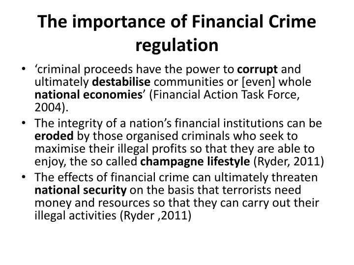 The importance of Financial Crime regulation