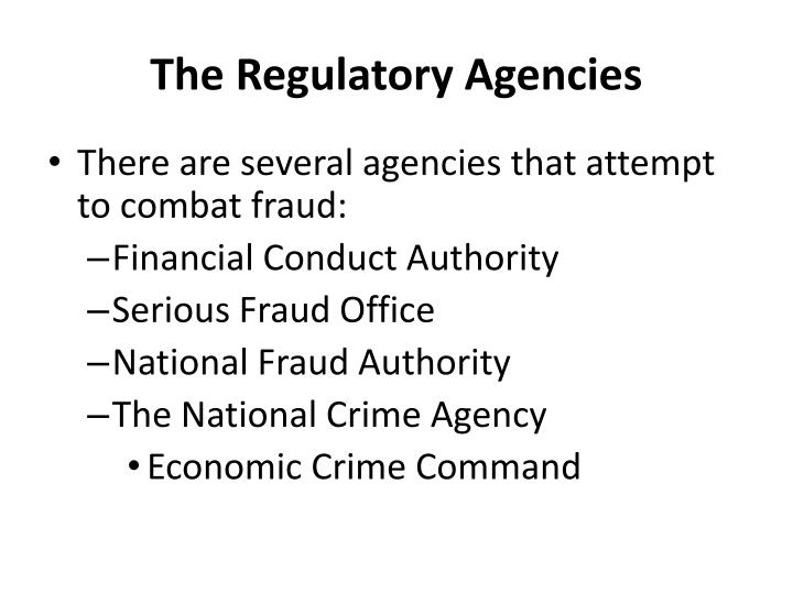 The Regulatory Agencies