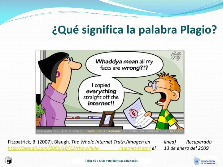 ¿Qué significa la palabra Plagio?