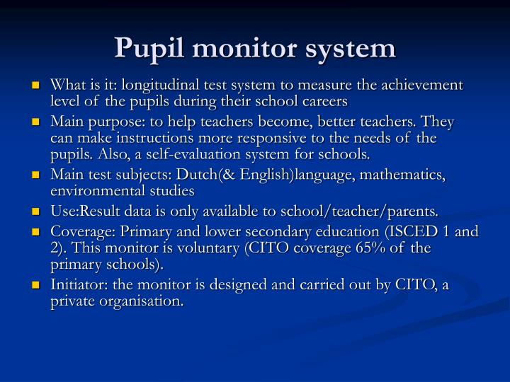 Pupil monitor system
