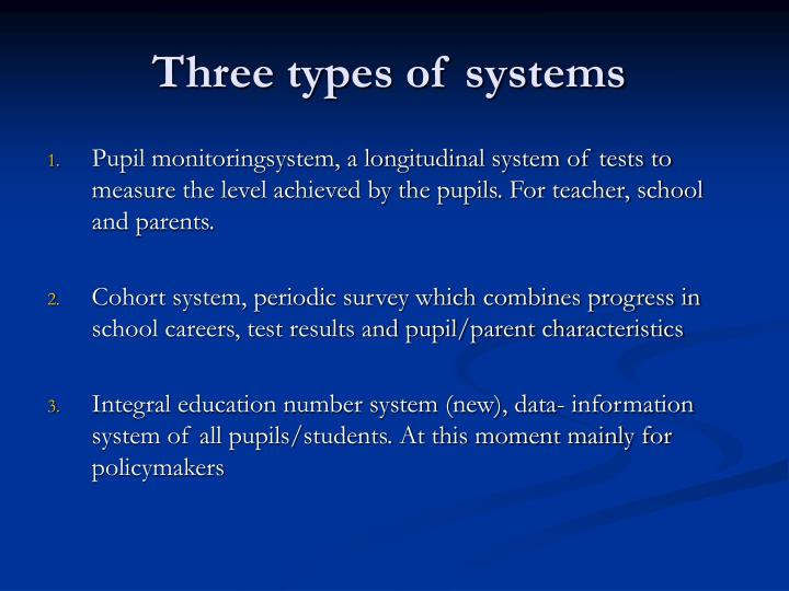 Three types of systems