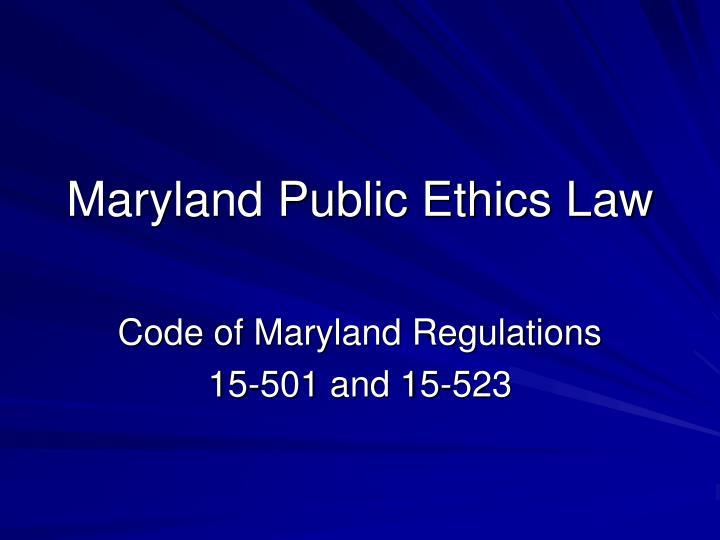 Maryland Public Ethics Law