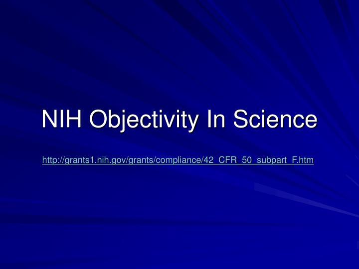 NIH Objectivity In Science