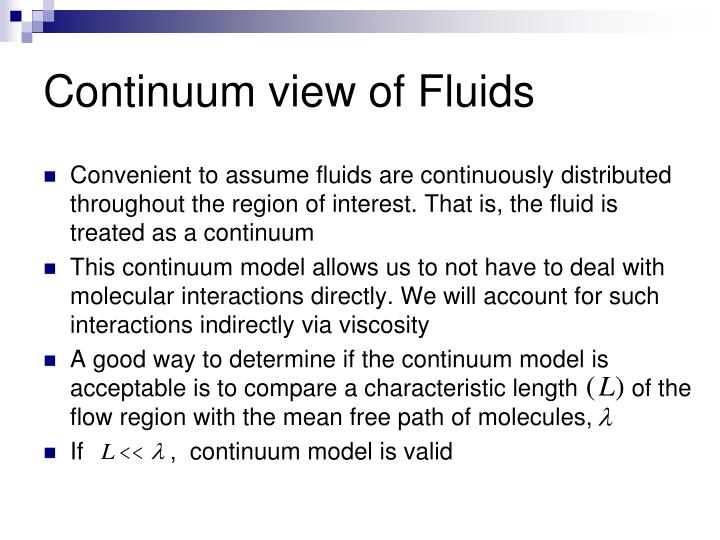 Continuum view of Fluids
