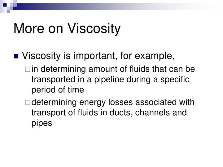 More on Viscosity